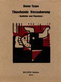 Dieter Tyspe, Täuschende Verzauberung, 1990