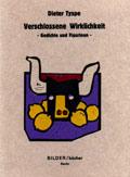 Dieter Tyspe, Verschlossene Wirklichkeit, 1991